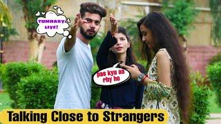 Talking Very Close to People | Prank in Pakistan