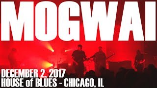 MOGWAI - Old Poisons LIVE! House of Blues - Chicago, IL 1080p