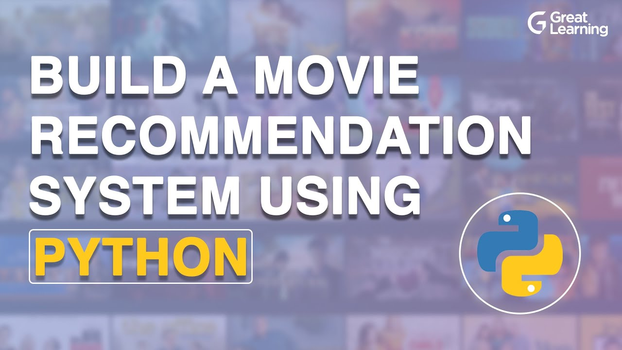 Build a Movie Recommendation System using Python   Python Tutorial in 2021