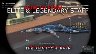 MGSV TPP - How To Farm ELITE LEGENDARY Staff For Your Motherbase