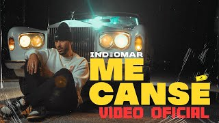 Indiomar - Me Cansé 🔋 (Video Oficial)