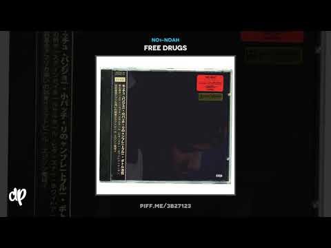 NO1-NOAH - 02 Gang [Free Drugs]