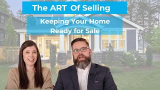 Step 4: Keeping Your Home Ready for Sale