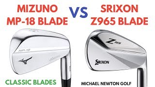 Mizuno MP-18 Iron VS Srixon Z965 Iron - Battle Of The Forged Blades