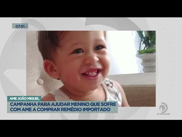 Ame João Miguel: Campanha para ajudar menino que sofre com AME a comprar remédio importado