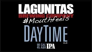 Lagunitas   Mouth Feels: DayTime