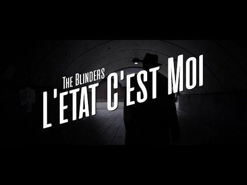 The Blinders - L'etat C'est Moi
