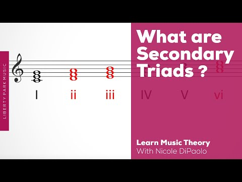 What is a Secondary Triad? | Music Theory | Video