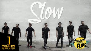 Download Jensen and The Flips - Slow (Official Music ) MP3 song and Music Video