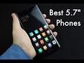"""Top 10 Best 5.7"""" Phones You Can Buy"""