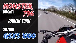 Ducati Monster 796 & Suzuki GSXS 1000 / İlk Darlık Turu