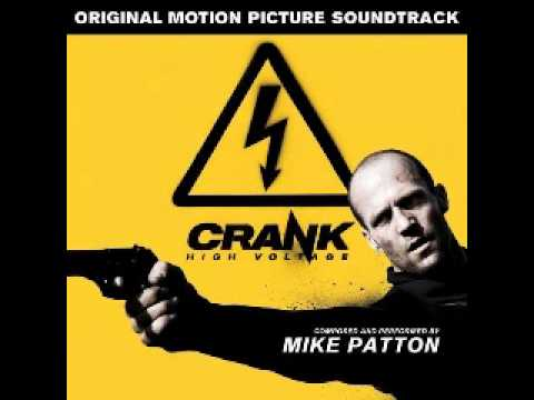 Crank 2: High Voltage Soundtrack - Kickin'