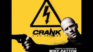 Crank 2: High Voltage Soundtrack - Kickin