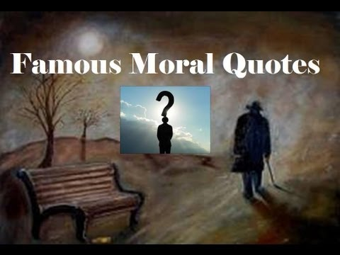 Famous Moral Quotes Part One YouTube Cool Moral Quotes