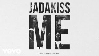 Jadakiss - ME (Audio)