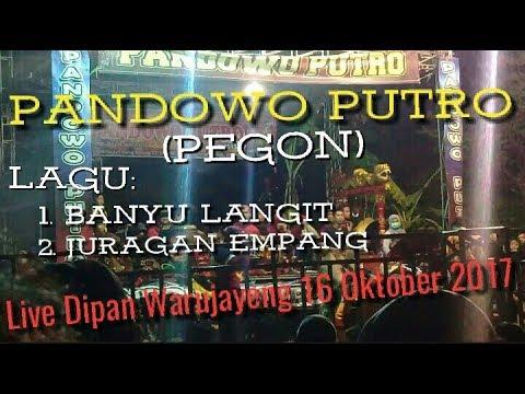 Banyu Langit & Juragan Empang Pandowo Putro (Pegon) Live Dipan Warujayeng