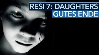 Resident Evil 7: Daughters - Das richtige Ende und wie man es bekommt