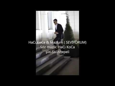 Hacı KOCA & Mazlum Seviyorum 2016