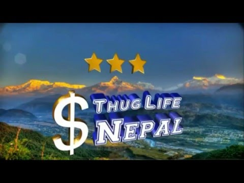 ThugLife Nepal #Part 4