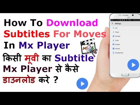 download English subtitles of any movie in MX player within a second
