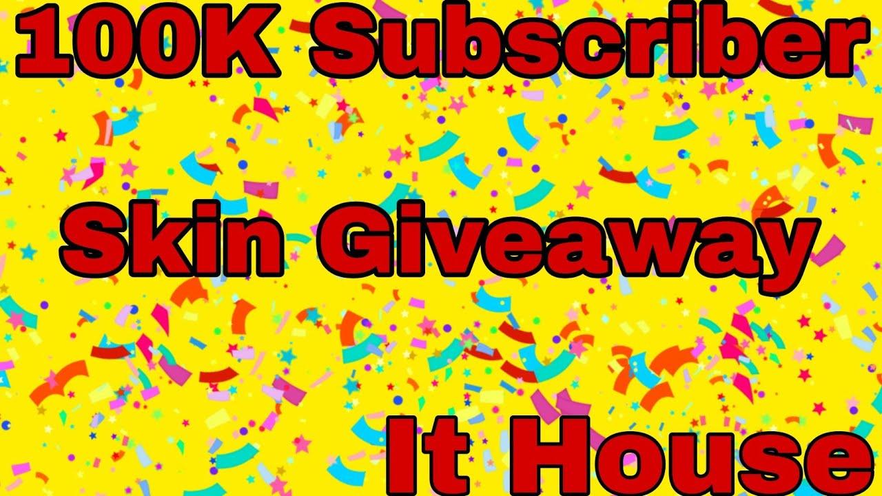 100K Subscriber For Skin Giveaway 🥰