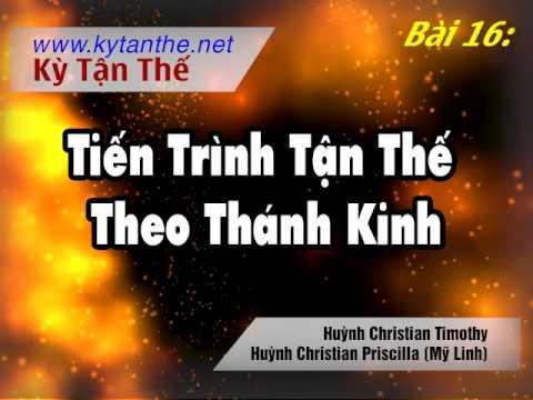 016 Tiến Trình Tận Thế Theo Thánh-kinh
