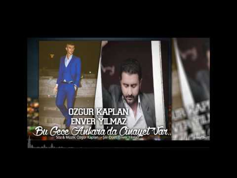 Özgür Kaplan & Enver Yılmaz   Bu Gece Ankarada Cinayet Var!