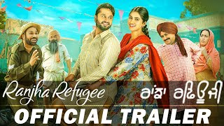 Ranjha Refugee ( Official Trailer ) Roshan Prince , Saanvi Dhiman, | Rel. On 26 Oct