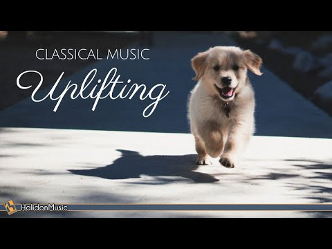 Happy Classical Music - Uplifting, Inspiring & Motivational