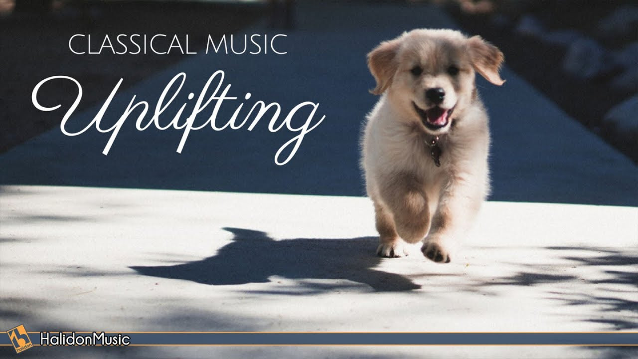 Happy Classical Music Uplifting Inspiring Motivational Classical Music Youtube