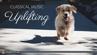 Happy Classical Music - Uplifting, Inspiring & Motivational Classi