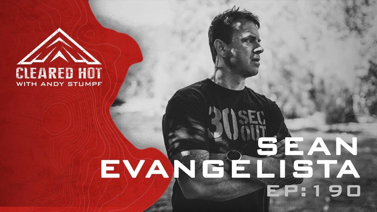 Cleared Hot Episode 190 - Sean Evangelista