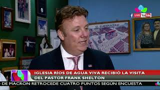Iglesia Ríos de Agua Viva recibió la visita del pastor Frank Shelton