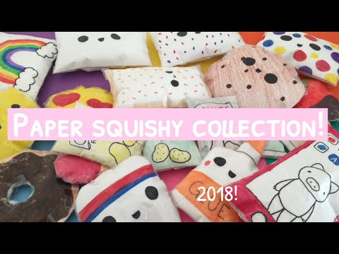 PAPER SQUISHY COLLECTION! 2018!