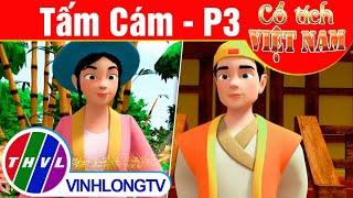 Tấm Cám - Phần 3 | Phim 3D Cổ tích Việt Nam