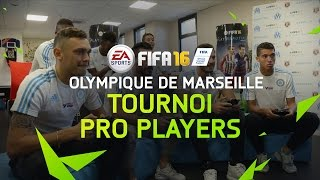 FIFA 16 Tournoi Pro Players - Olympique de Marseille