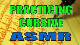 Practicing Cursive Writing - ASMR
