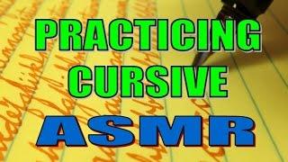 Practicing Cursive Writing - ASMR