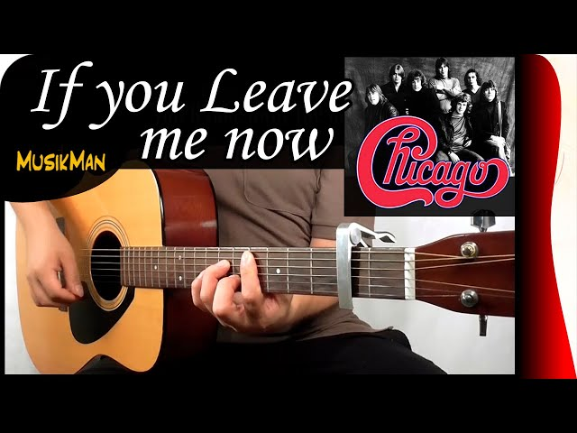 If You Leave Me Now - Guitarra | Shazam