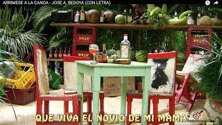 ARRIMESE A LA CANOA - JOSE A. BEDOYA (CON LETRA)