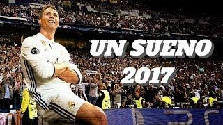 Cristiano Ronaldo - Un Sueño | Goals & Skills| 2017 HD | Nicky Jam