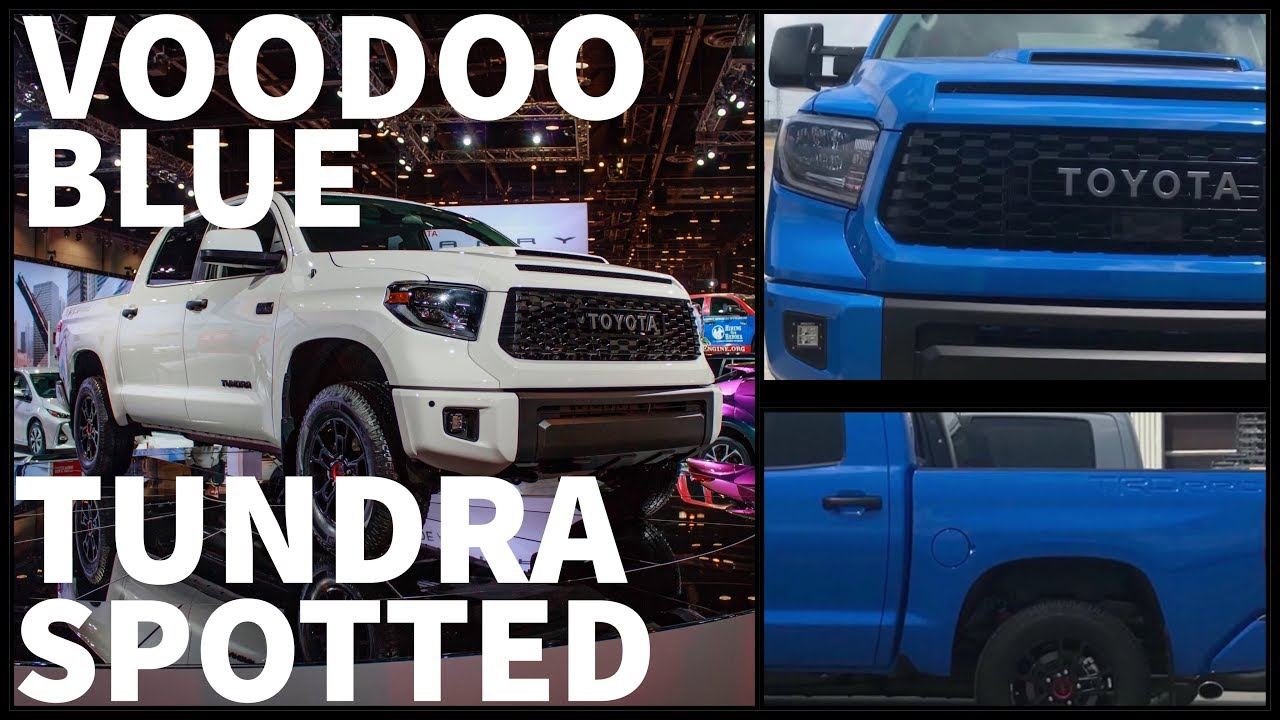 2019 VOODOO BLUE TUNDRA TRD PRO SPOTTED!! - YouTube