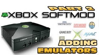 Xbox Softmod Tutorial - Part 2. Adding Emulators & Roms Easy to do!