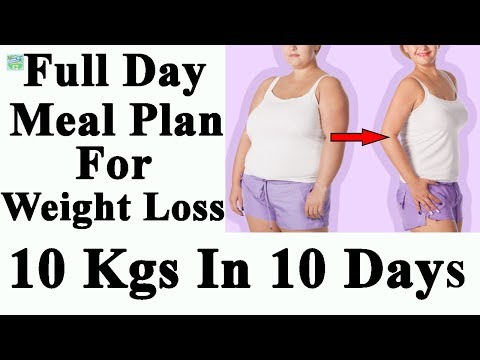How To Lose Weight Fast 10 kgs in 10 Days   Full Day Meal Plan For Weight Loss