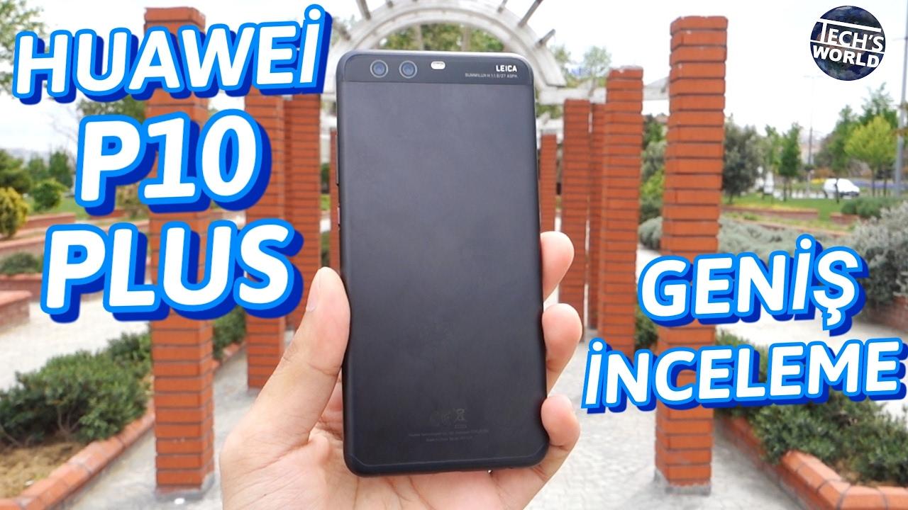 Huawei P10 Plus Geniş İnceleme | Daha Büyük Daha İyi ? 🙂