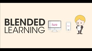 Fuse Learning Engagement Series - Blended Learning