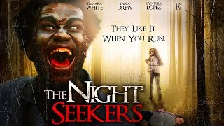 "A Group Of Friends Go Camping... - ""Night Seekers"" - Full Free Movie"