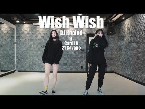 Wish Wish choreography – DJ Khaled ft. Cardi B, 21 Savage / Choreo by MINI
