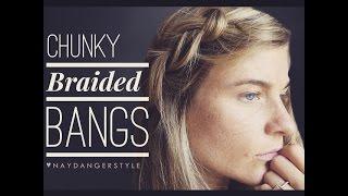Chunky Braided Bang