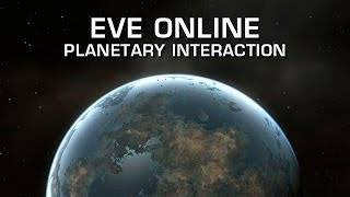 EVE Online Part XIII: Planetary Interaction Basics